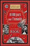 10 000 jours pour l'humanité - Format Kindle - 9782259263467 - 15,99 €