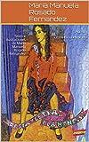 POESIA Y LETRAS FLAMENCAS: Texto e ilustraciones de Maria Manuela Rosado Fernandez