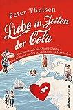 Liebe in Zeiten der Cola: Von Brautraub bis Online-Dating. Eine Weltreise zu den verrücktesten Liebesritualen (German Edition)