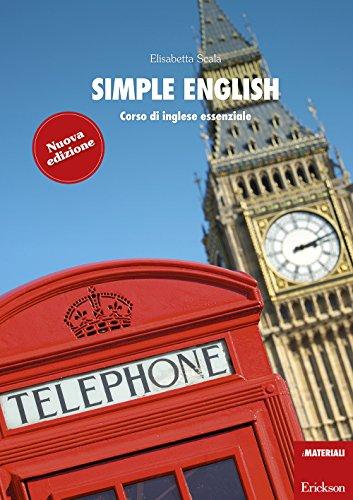 Simple English. Corso di inglese essenziale. Con CD Audio