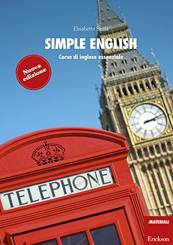 Simple English. Corso di inglese essenziale. Con CD Audio