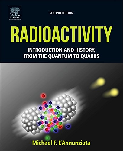 Radioactivity: Introduction and History, From the Quantum to Quarks