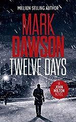 Twelve Days (John Milton Series Book 14)