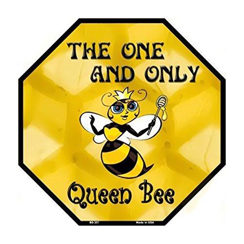 Smart Blonde Queen Bee Metal Novelty Octagon Stop Sign Bs-357
