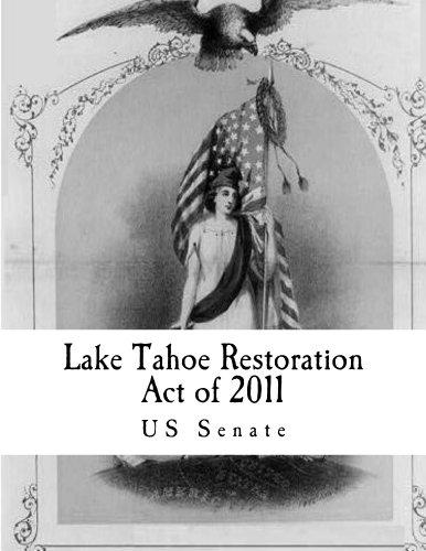 Lake Tahoe Restoration Act of 2011 (English Edition)