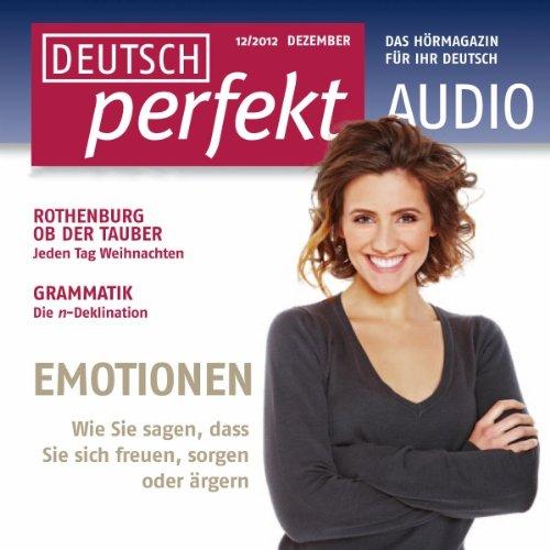 Deutsch perfekt Audio - Emotionen. 12/2012 Titelbild