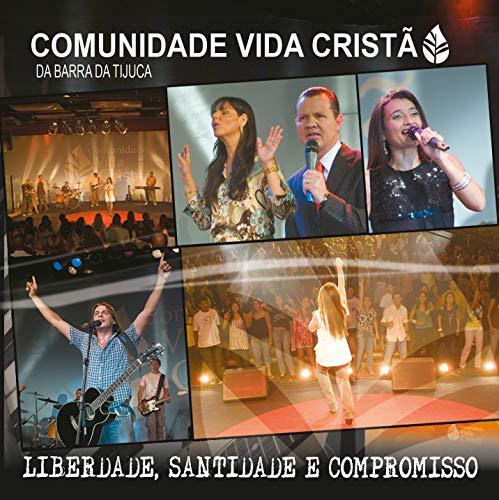 Cd.Liberdade Santidade E Compaixao – Comunidade Vida Crista