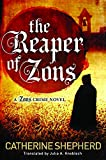 The Reaper of Zons (Zons Crime, Band 2) - Catherine Shepherd