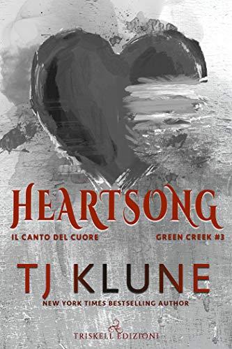 Heartsong: Il canto del cuore (Green Creek Vol. 3)