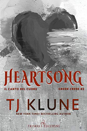 Heartsong: Il canto del cuore (Green Creek Vol. 3)