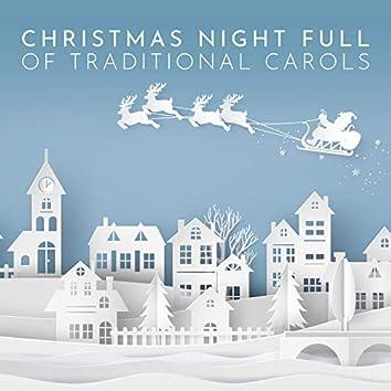 Christmas Night Full of Traditional Carols