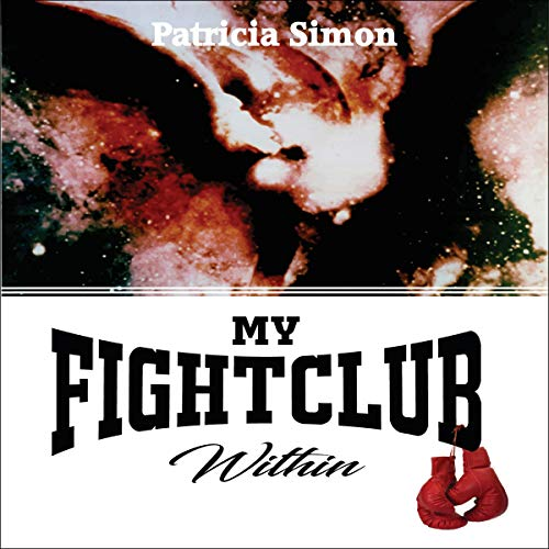 My Fight Club Within Audiobook By Patricia Simon cover art
