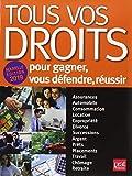 Tous vos droits - Pour gagner, vous défendre, réussir - Prat Editions - 18/07/2019