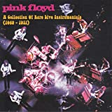 A Collection Of Rare Live Instrumentals (1969 - 1971) by Pink Floyd (2014-08-03)