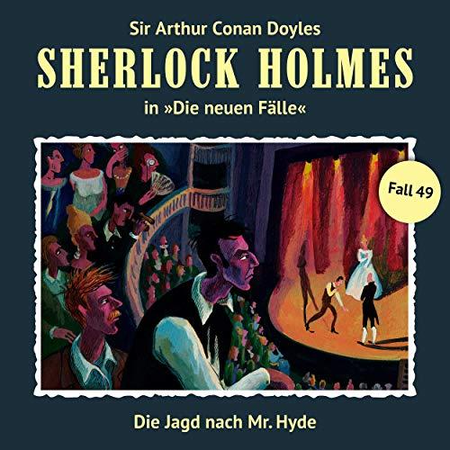 Die neuen Fälle, Fall 49: Die Jagd nach Mr. Hyde