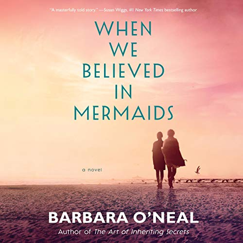 When We Believed in Mermaids audiobook cover art