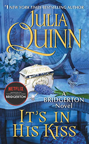 It's in His Kiss (Bridgertons Book 7)