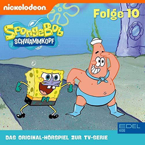 SpongeBob Schwammkopf 10. Das Original Hörspiel zur TV-Serie Titelbild
