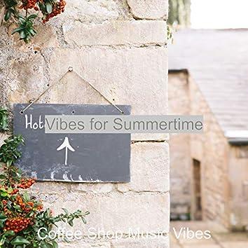 Vibes for Summertime