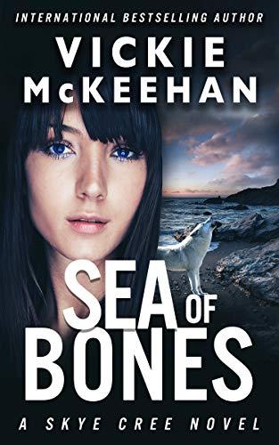 Sea of Bones (A Skye Cree Novel Book 6)