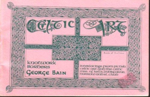 Celtic Art: The Methods of Construction: Knotwork Borders Bk. 1 (Celtic Art Mini Books)