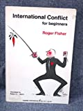 International Conflict for Beginners