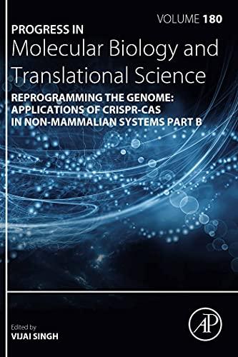Reprogramming the Genome: Applications of CRISPR-Cas in non-mammalian systems part B (ISSN Book 180) (English Edition)