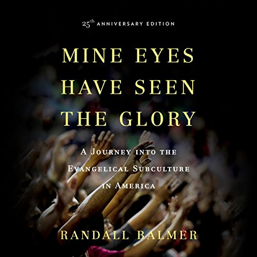 Mine Eyes Have Seen the Glory audiobook cover art
