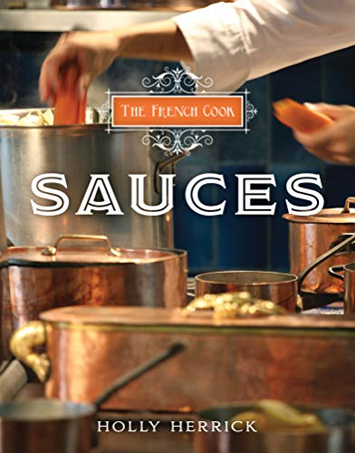 The French Cook: Sauces (English Edition)