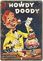 Howdy Doody Comic 金属板ブリキ看板警告サイン注意サイン表示パネル情報サイン金属安全サイン