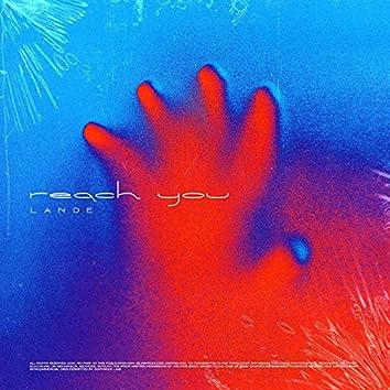 Reach You