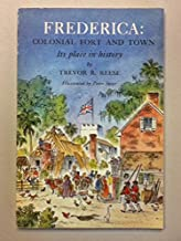 Frederica, Colonial Fort and Town : Its Place in History
