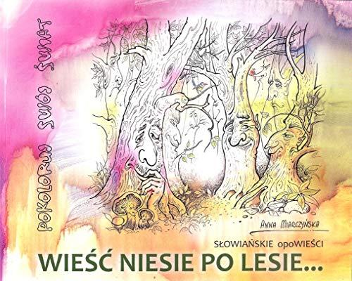 Wiesc Niesie po Lesie
