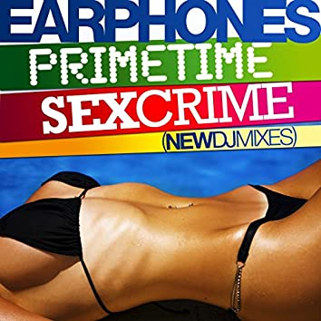 Primetime-Sexcrime (New DJ Mixes)
