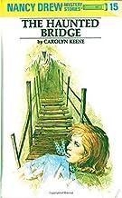 The Haunted Bridge: 15 (Nancy Drew)