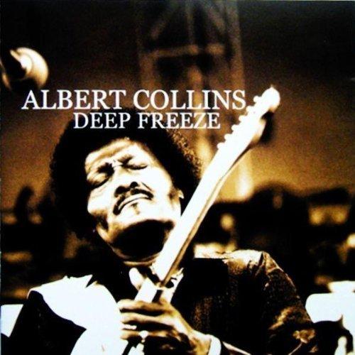 Deep Freeze by Collins, Albert (2005-03-28)