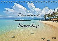 Traeum dich nach Mauritius (Tischkalender 2022 DIN A5 quer): Traumstraende und Naturschaetze (Monatskalender, 14 Seiten )