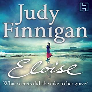Eloise                   By:                                                                                                                                 Judy Finnigan                               Narrated by:                                                                                                                                 Anna Bentinck                      Length: 9 hrs and 17 mins     119 ratings     Overall 3.5