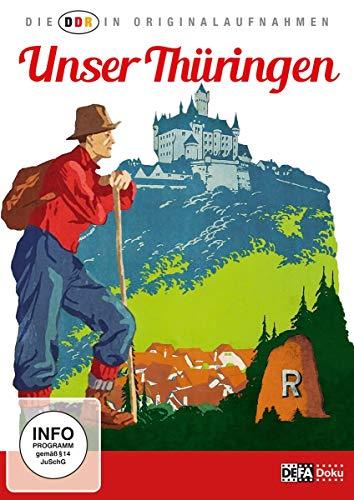 Die DDR in Originalaufnahmen-Unser Thüringen