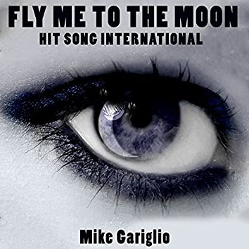 Fly Me to the Moon (Hit Song International)