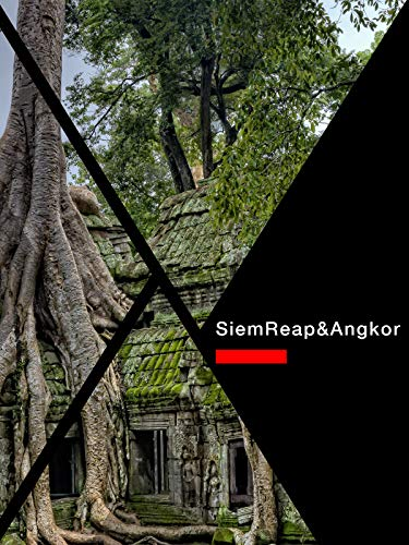 Siem Reap&Angkor