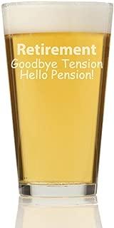 Retirement Goodbye Tension Hello Pension Pint Glass