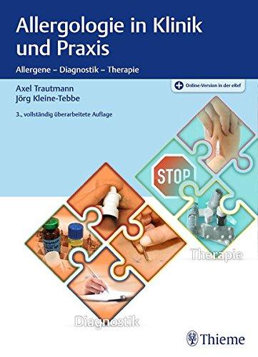 Allergologie in Klinik und Praxis: Allergene - Diagnostik - Therapie