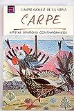 Artistas españoles contemporáneos. CARPE