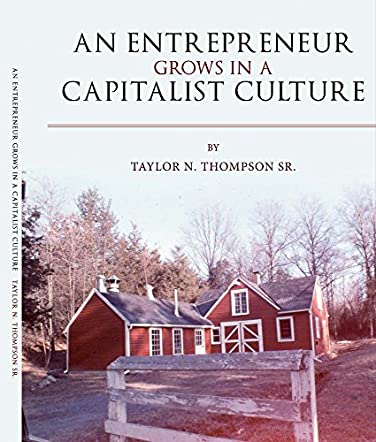 An Entrepreneur Grows in a Capitalist Culture