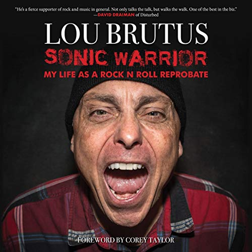Sonic Warrior Audiobook By Lou Brutus, Corey Taylor - introduction cover art