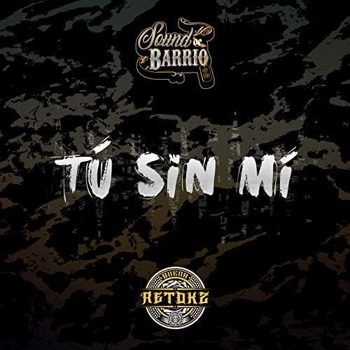 Sound De Barrio feat. Retok2
