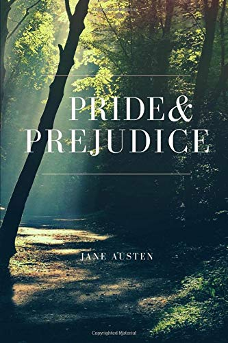 Pride and Prejudice: Classic Novel by Jane Austen - NEW EDITION