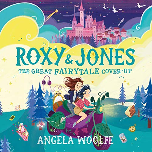 Roxy & Jones: The Great Fairytale Cover-Up cover art