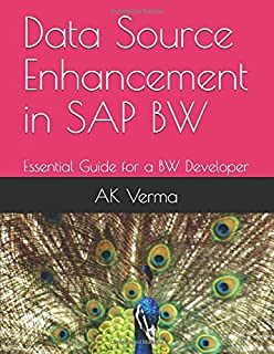 Data Source Enhancement in SAP BW: Essential Guide for a BW Developer